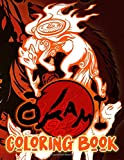 Okami Coloring Book: Stress-Relief Okami Coloring Books For Adults, Teenagers (8.5' X 11')