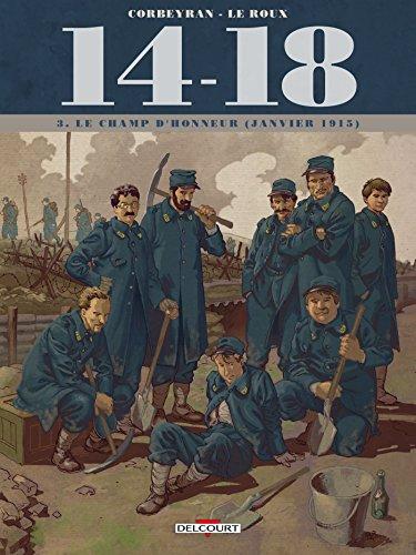 14 - 18 T03: Le champ d'honneur (janvier 1915)
