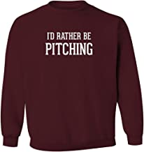 I'd Rather Be PITCHING - Men's Pullover Crewneck Sweatshirt
