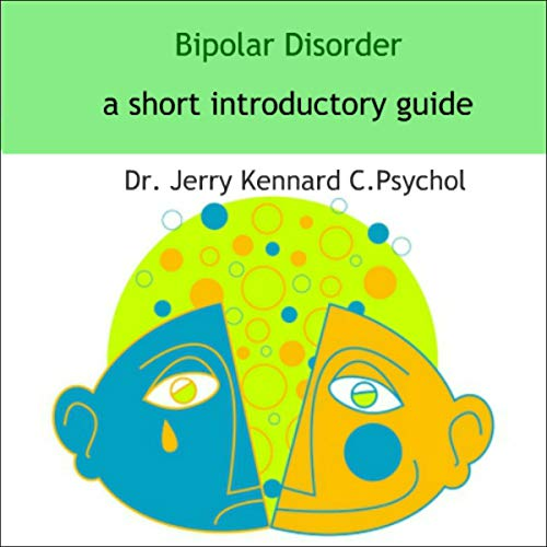 Bipolar Disorder: A Short Introductory Guide cover art
