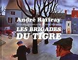 André Raffray, Les Brigades du Tigre - Gouaches originales de la série télévisée