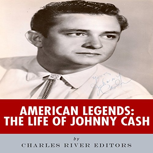 American Legends: The Life of Johnny Cash audiobook cover art