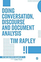 Doing Conversation, Discourse and Document Analysis (Qualitative Research Kit)