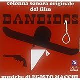 Bandidos (Original Motion Picture Soundtrack)