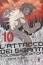 L'attacco dei giganti. Colossal edition (Vol. 10)