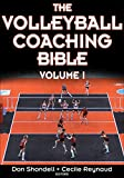 The Volleyball Coaching Bible (The Coaching Bible Series) - Donald S. Shondell
