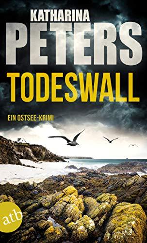 Buchseite und Rezensionen zu 'Todeswall: Ein Ostsee-Krimi' von Katharina Peters