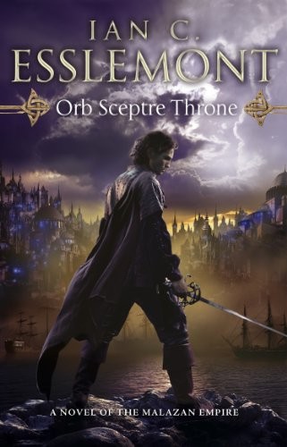 Orb Sceptre Throne: (Malazan Empire: 4): a concoction of greed, betrayal, murder and deception underscore this fantasy epic