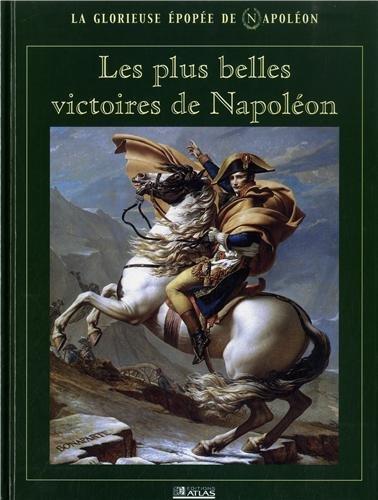 Les plus belles victoires de Napoléon
