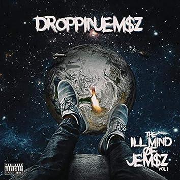 The ILL Mind Of Jem$z