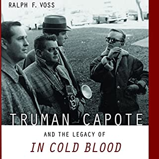 Truman Capote and the Legacy of In Cold Blood audiobook cover art