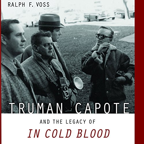 Truman Capote and the Legacy of In Cold Blood cover art
