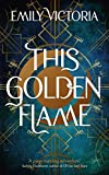 This Golden Flame (English Edition)