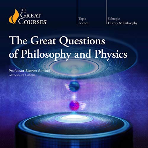 The Great Questions of Philosophy and Physics cover art
