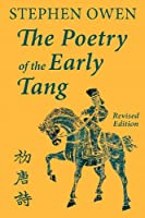 The Poetry of the Early Tang