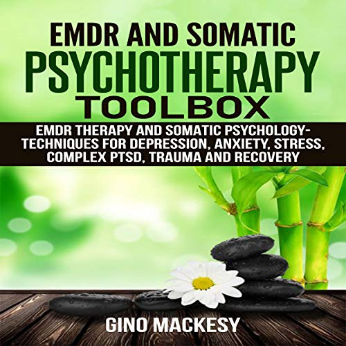 EMDR and Somatic Psychotherapy Toolbox cover art