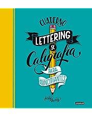 Cuaderno de lettering y caligrafía creativa para principiantes: Guía para aprender a dibujar palabras con un boli y tu creatividad (Tendencias)