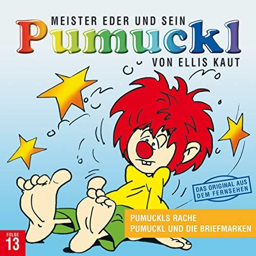 13: Pumuckls Rache / Pumuckl und die Briefmarken
