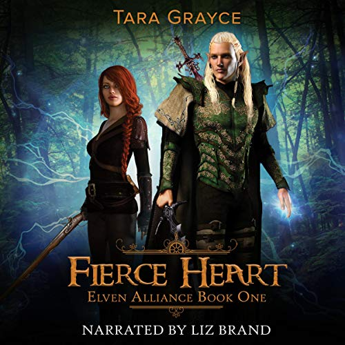 Fierce Heart: Elven Alliance, Book 1