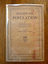 Essays on population, and other papers, (The University of Chicago studies in economics, pub. under the direction of the D...