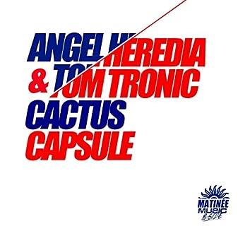 Cactus / Capsule