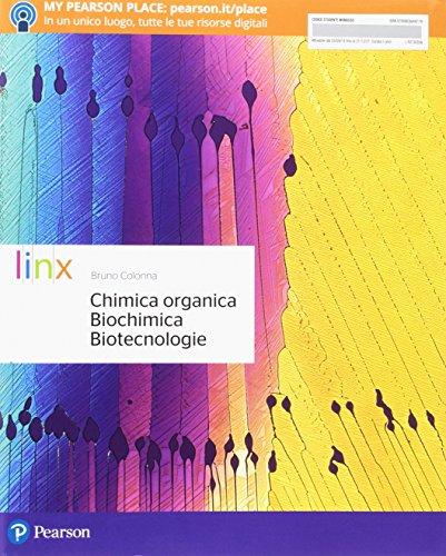 Chimica organica, biochimica, biotecnologie. Per le Scuole superiori. Con e-book. Con espansione online