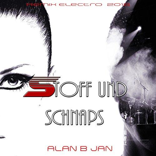Stoff und Schnaps (Remix)