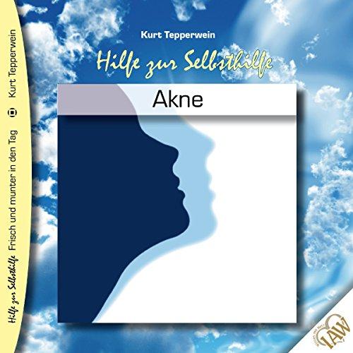 Akne (Frisch und munter in den Tag - Hilfe zur Selbsthilfe) Titelbild