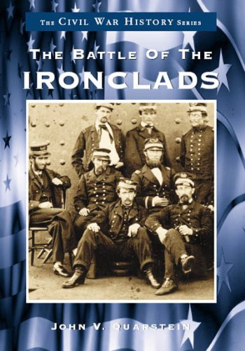 The Battle of the Ironclads (The Civil War History Series)