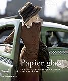 Papier glacé. Un siècle de photographie de mode chez condé Nast
