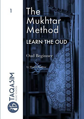The Mukhtar Method - Oud Beginner
