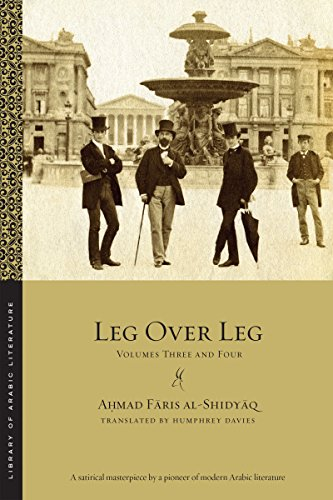 Download Leg over Leg: Volumes Three and Four (Library of Arabic Literature) 147981329X