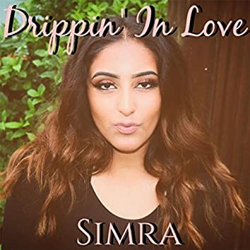 Drippin' in Love