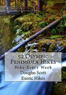 52 Olympic Peninsula Hikes: Hike Every Week
