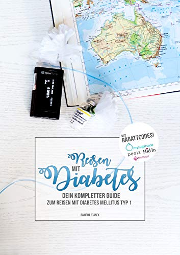 Reisen mit Diabetes: Dein kompletter Guide zum Reisen mit Diabetes mellitus Typ 1