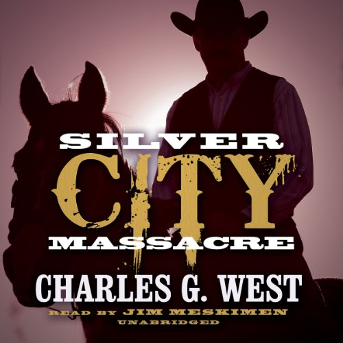 Silver City Massacre audiobook cover art