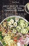NUEVO LIBRO DE COCINA DASH DIET PARA PRINCIPIANTES 2021/22: El libro de cocina Complete Dash Diet, nuevas recetas revisadas desde el desayuno hasta el ... y eliminar o mejorar la presión arterial al
