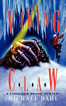 The Viking Claw (Finnegan Zwake Book 4) by [Michael Dahl]