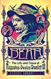 Bear: The Life and Times of Augustus Owsley...