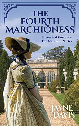 The Fourth Marchioness (The Marstone Series Book 4) (English Edition)