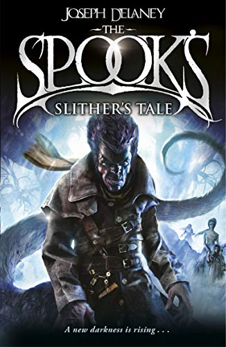 Spook's: Slither's Tale: Book 11 (The Wardstone Chronicles) (English Edition)