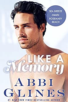 Like A Memory by [Abbi Glines]