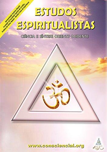 Estudos Espiritualistas: Ciência e Síntese Oriente Ocidente