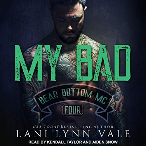 My Bad: Bear Bottom Guardians MC, Book 4