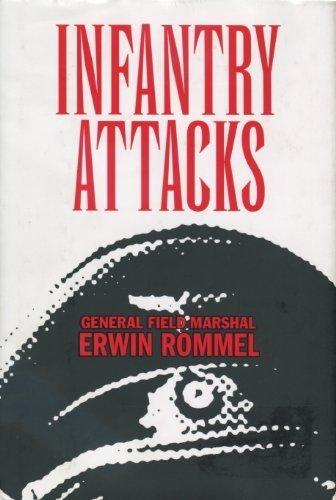 By Erwin Rommel Infantry Attacks (1990) Hardcover