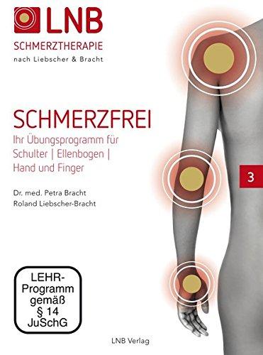"""Liebscher & Bracht DVD Nr. 3 aus der Serie """"Schmerzfrei"""" mit Übungen zur Engpassdehnung für Schulter, Ellenbogen, Hand und Finger"""