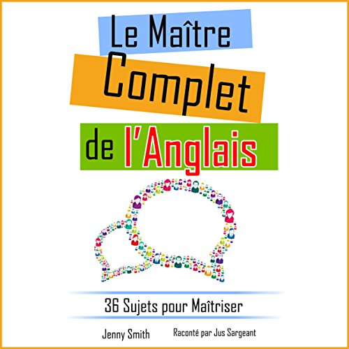 Le Maître Complet de l'Anglais [The Complete Master of English] audiobook cover art
