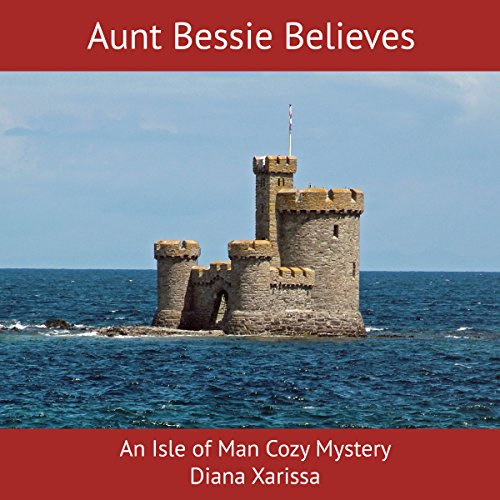 Aunt Bessie Believes audiobook cover art
