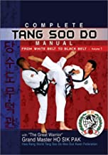 Complete Tang Soo Do Manual: From White Belt to Black Belt v. 1 by Ho Sik Grand Master Pak (1-Jan-2002) Hardcover