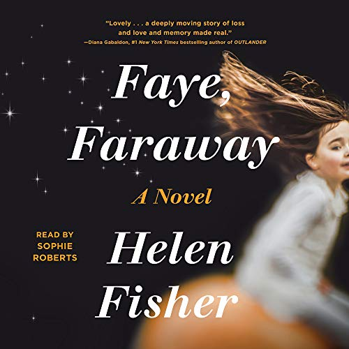 Faye, Faraway Audiobook By Helen Fisher cover art